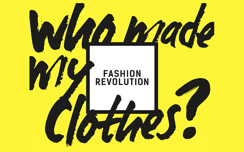 "L'association ""Fashion Revolution"" - Who made my clothes? - mode éthique"