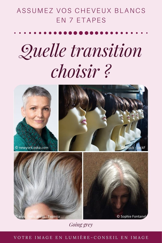 Quelle transition choisir - Assumez vos cheveux blancs
